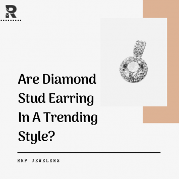 Are Diamond Stud Earring In A Trending Style?