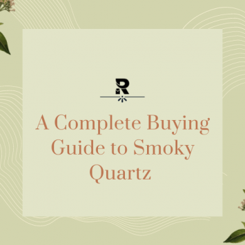Smoky Quartz: A Complete Buying Guide For Crystal