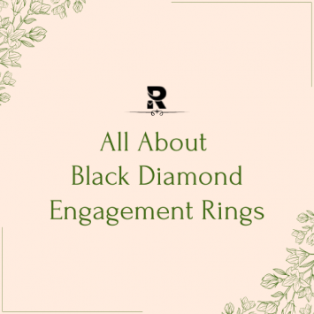 All About Black Diamond Engagement Rings